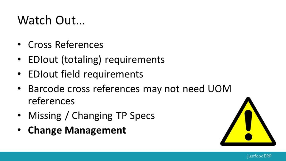 Watch Out… Cross References EDIout (totaling) requirements