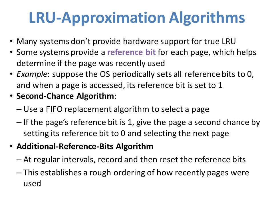 LRU-Approximation Algorithms
