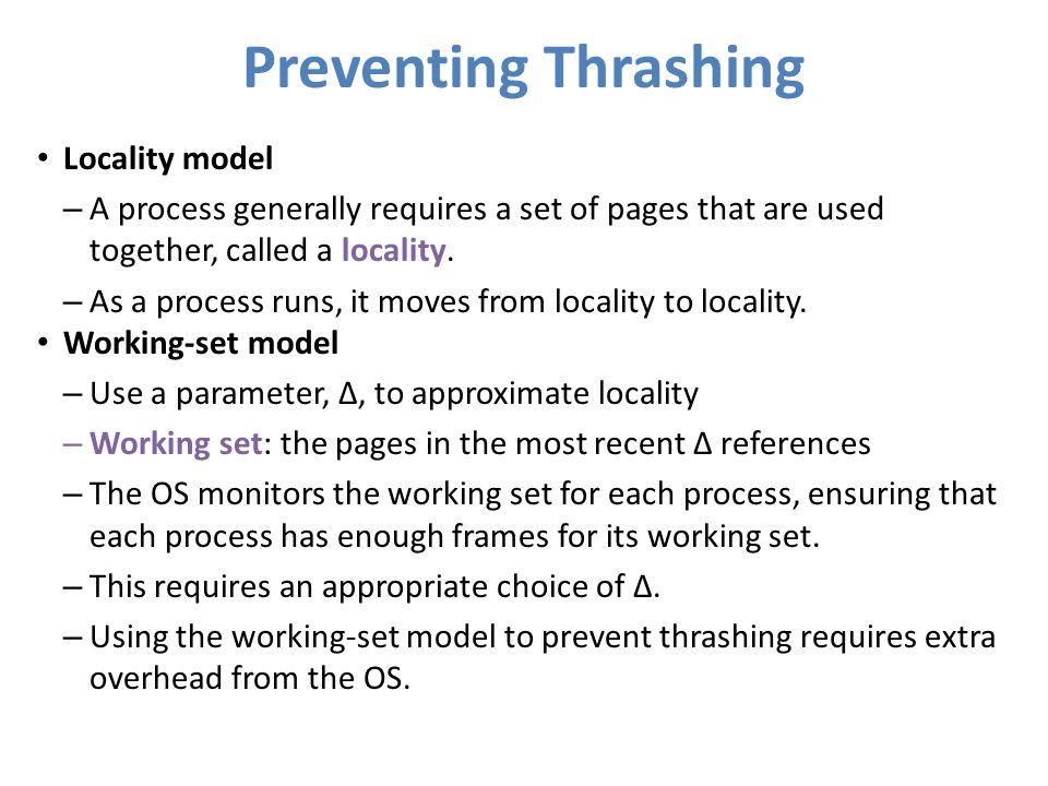 Preventing Thrashing Locality model