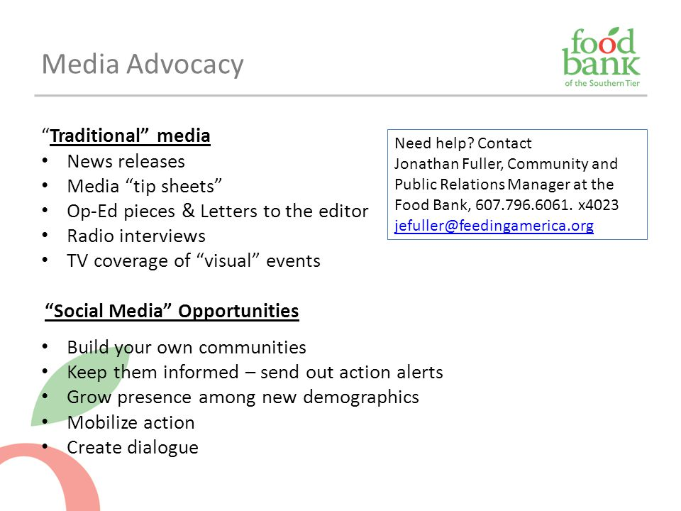 Media Advocacy Traditional media News releases Media tip sheets