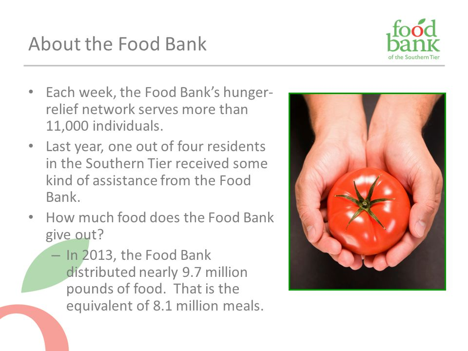 About the Food Bank Each week, the Food Bank's hunger-relief network serves more than 11,000 individuals.