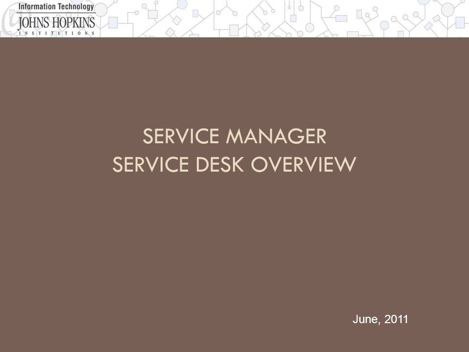 Service Manager Service Desk Overview