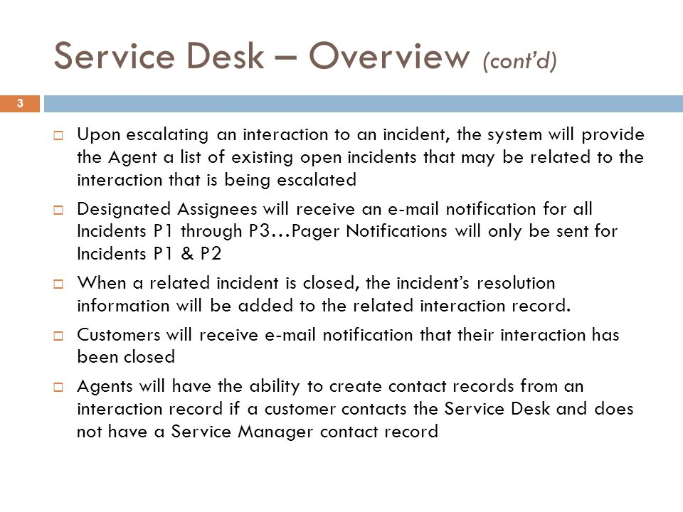 Service Desk – Overview (cont'd)