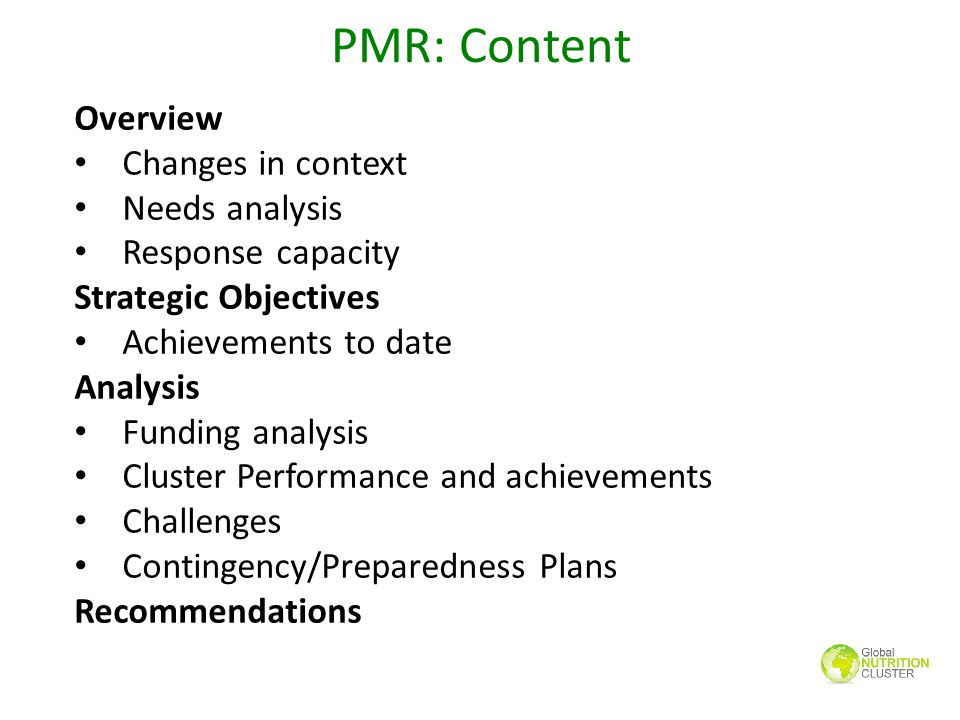 PMR: Content Overview Changes in context Needs analysis