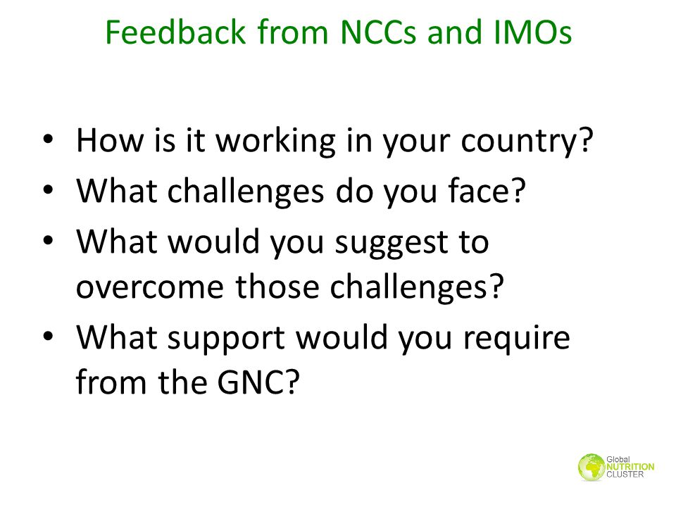 Feedback from NCCs and IMOs