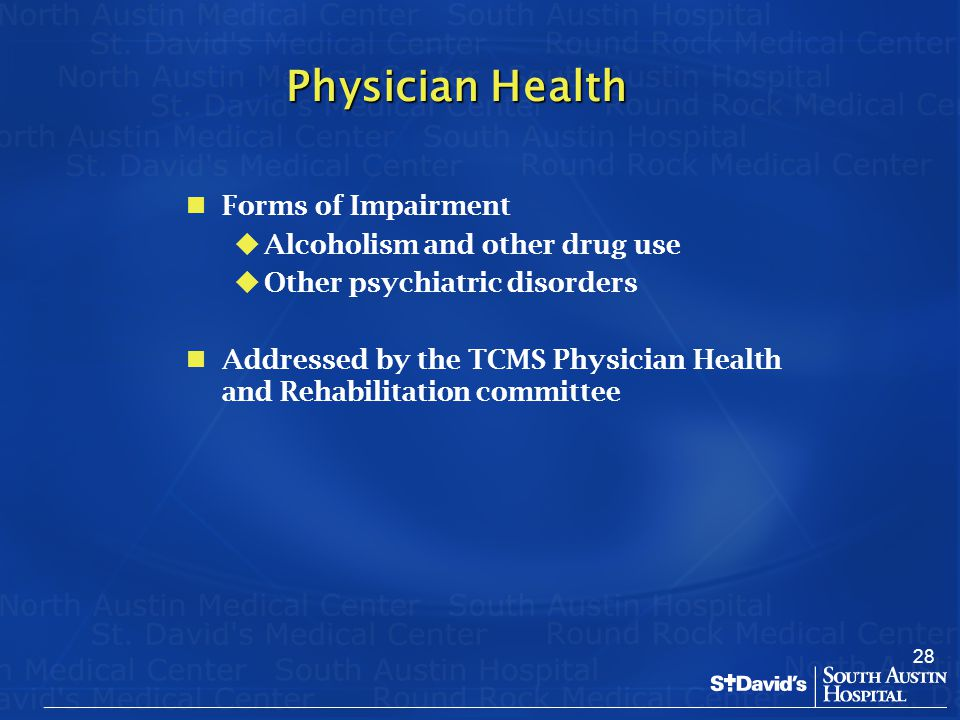 Physician Health Forms of Impairment Alcoholism and other drug use