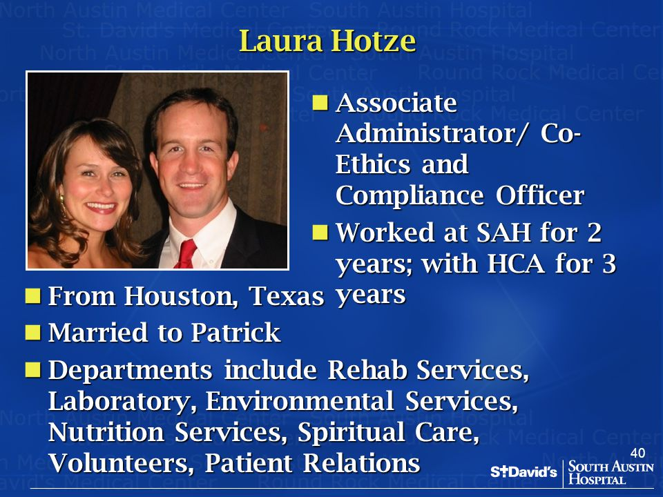 Laura Hotze Associate Administrator/ Co-Ethics and Compliance Officer