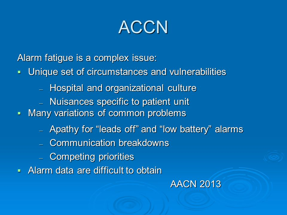 ACCN Alarm fatigue is a complex issue: