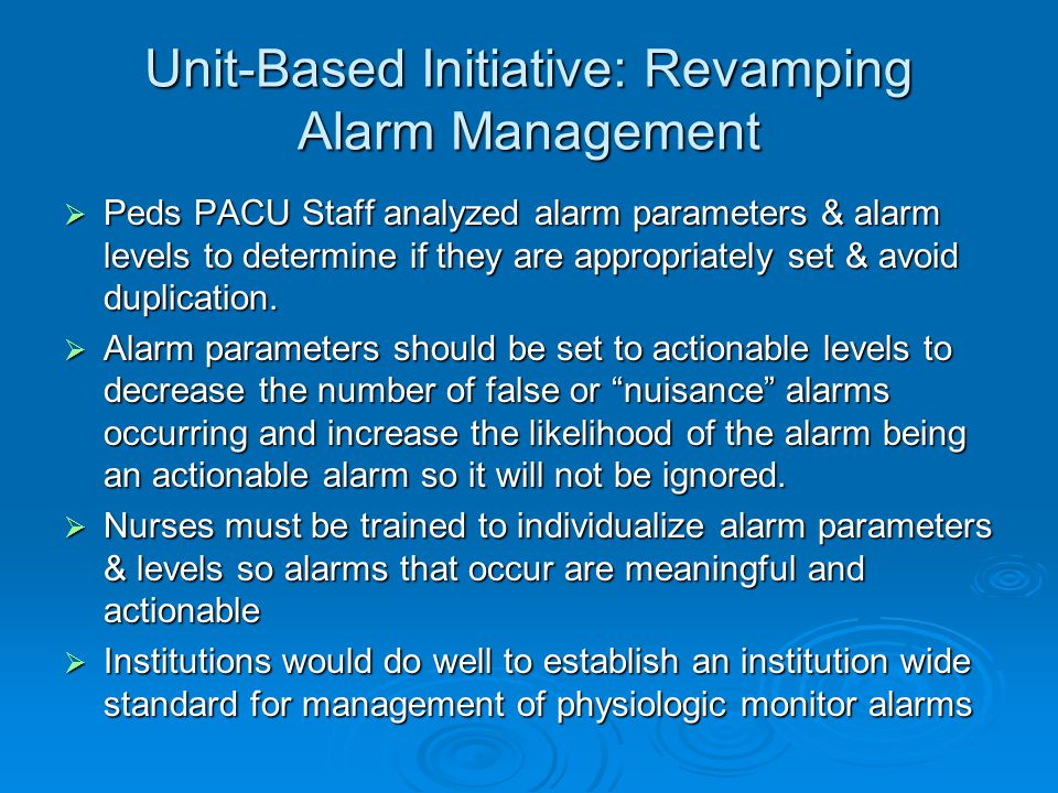 Unit-Based Initiative: Revamping Alarm Management