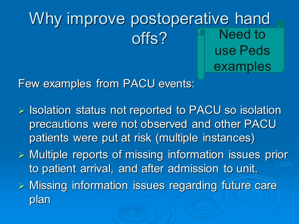 Why improve postoperative hand offs