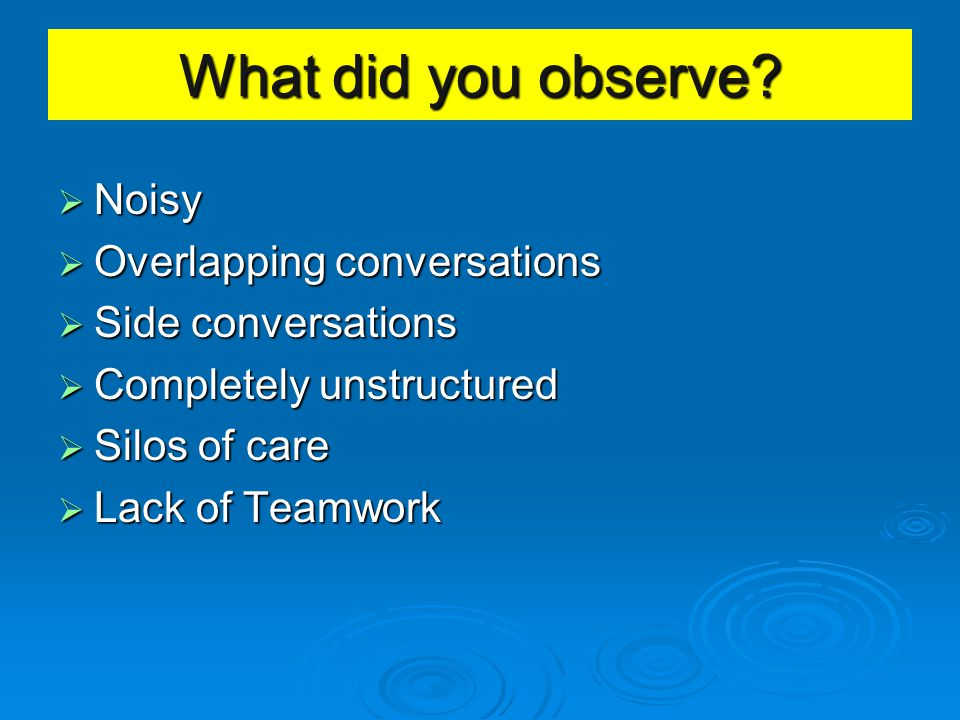 What did you observe Noisy Overlapping conversations