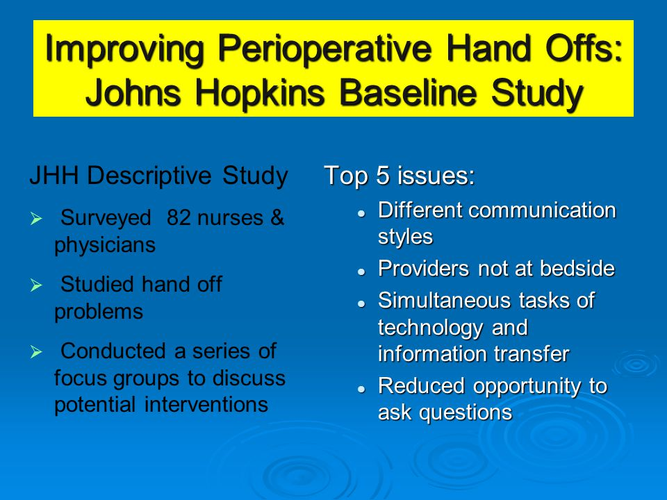 Improving Perioperative Hand Offs: Johns Hopkins Baseline Study