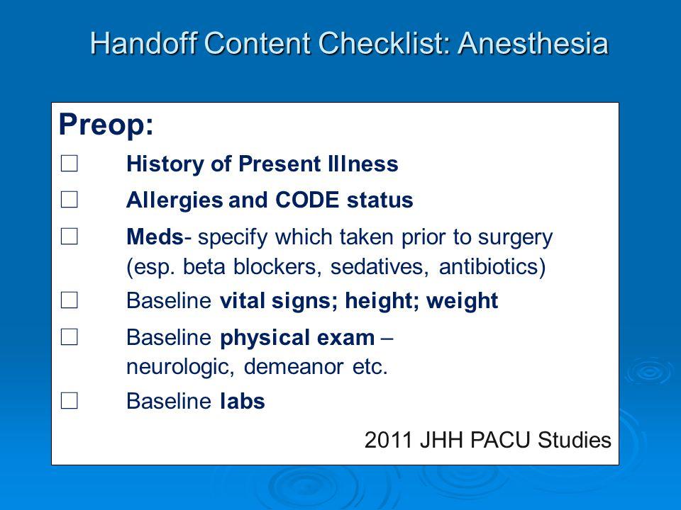 Handoff Content Checklist: Anesthesia