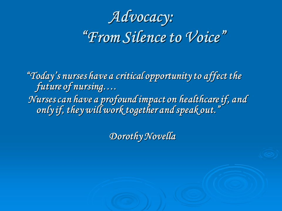 Advocacy: From Silence to Voice