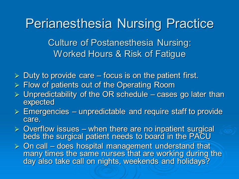 Perianesthesia Nursing Practice