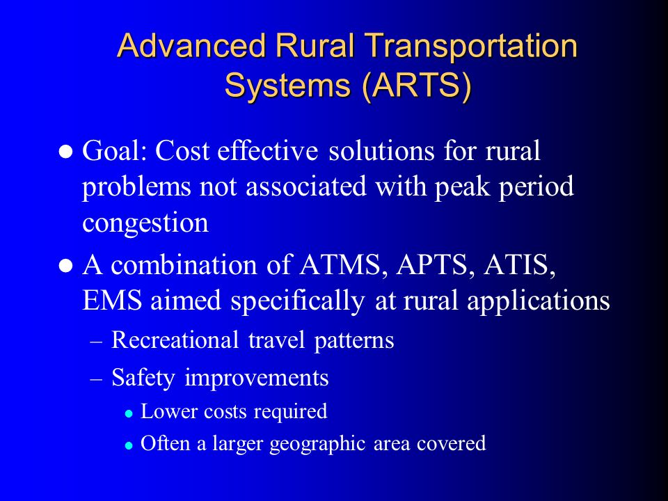 Advanced Rural Transportation Systems (ARTS)