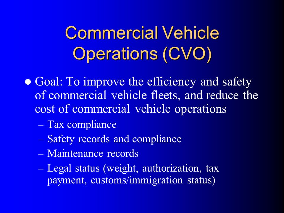 Commercial Vehicle Operations (CVO)