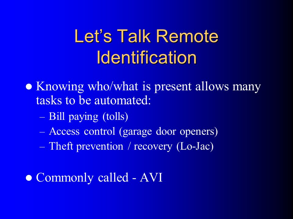 Let's Talk Remote Identification