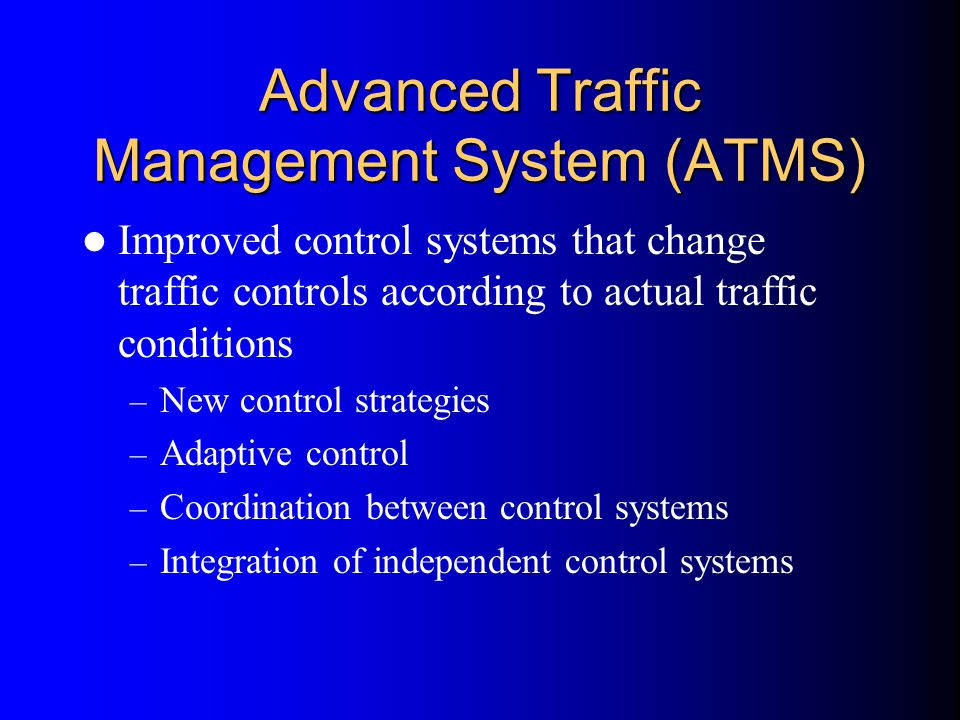 Advanced Traffic Management System (ATMS)