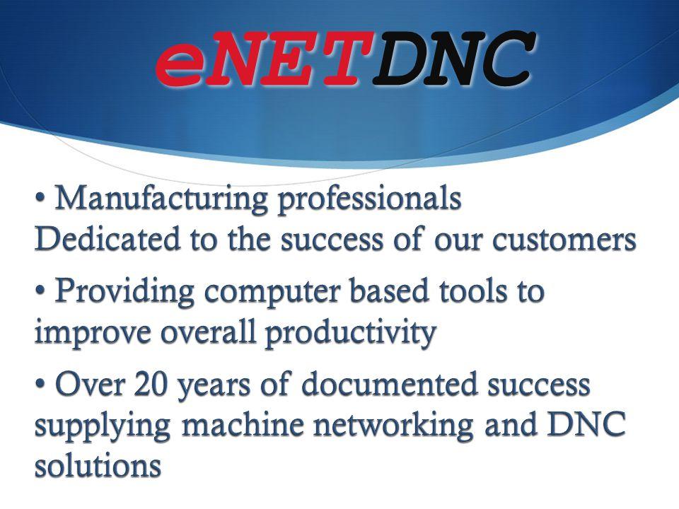 eNETDNC Manufacturing professionals