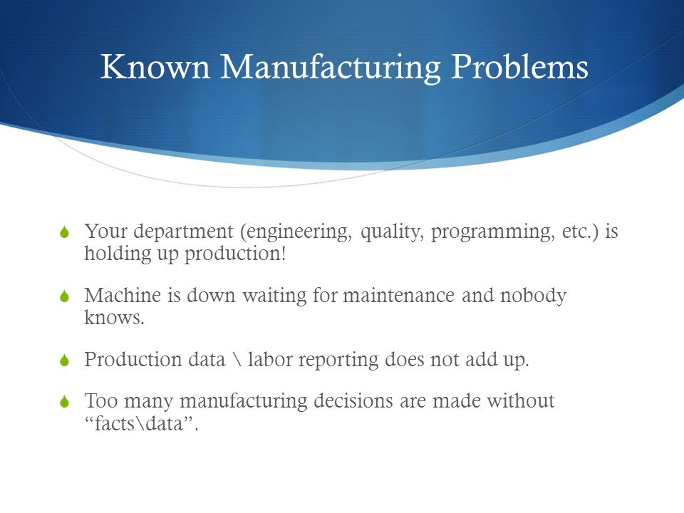 Known Manufacturing Problems