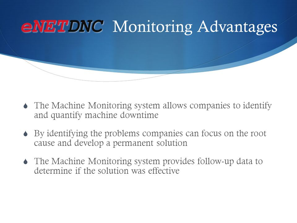 eNETDNC Monitoring Advantages
