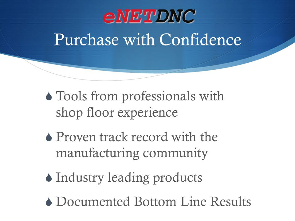 eNETDNC Purchase with Confidence