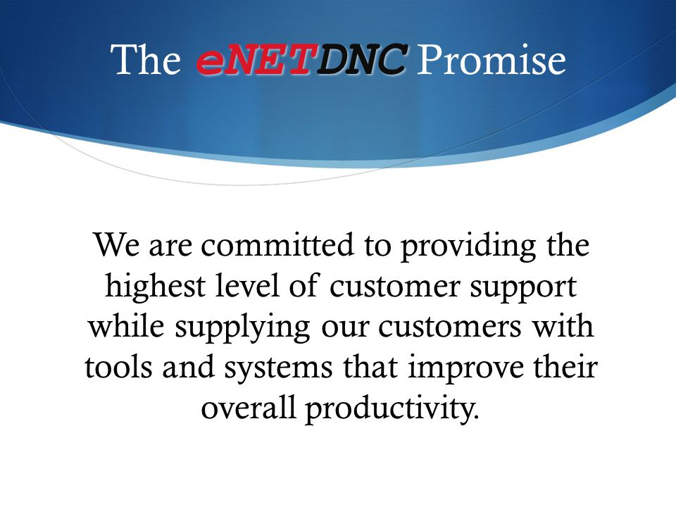 The eNETDNC Promise