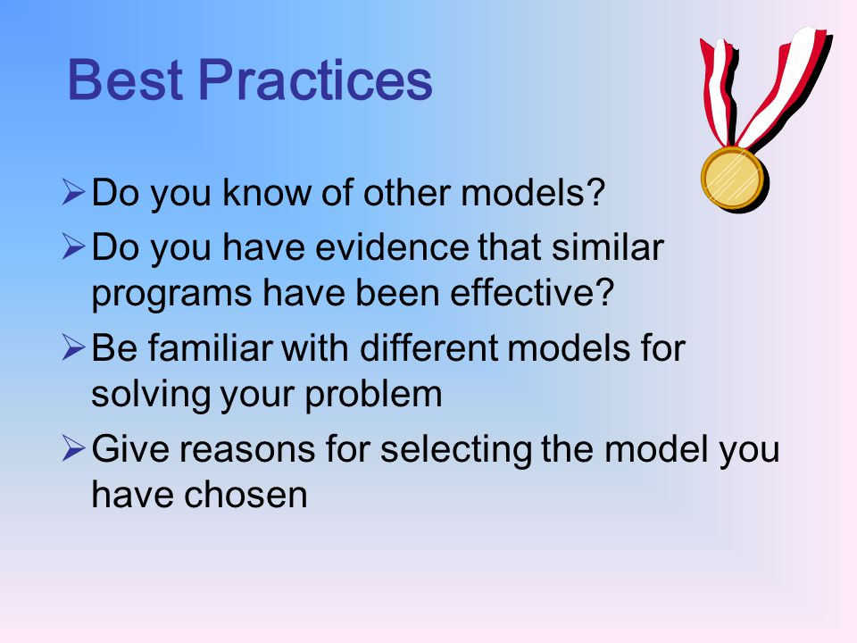 Best Practices Do you know of other models