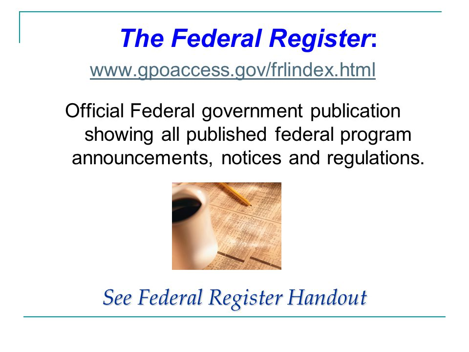 See Federal Register Handout