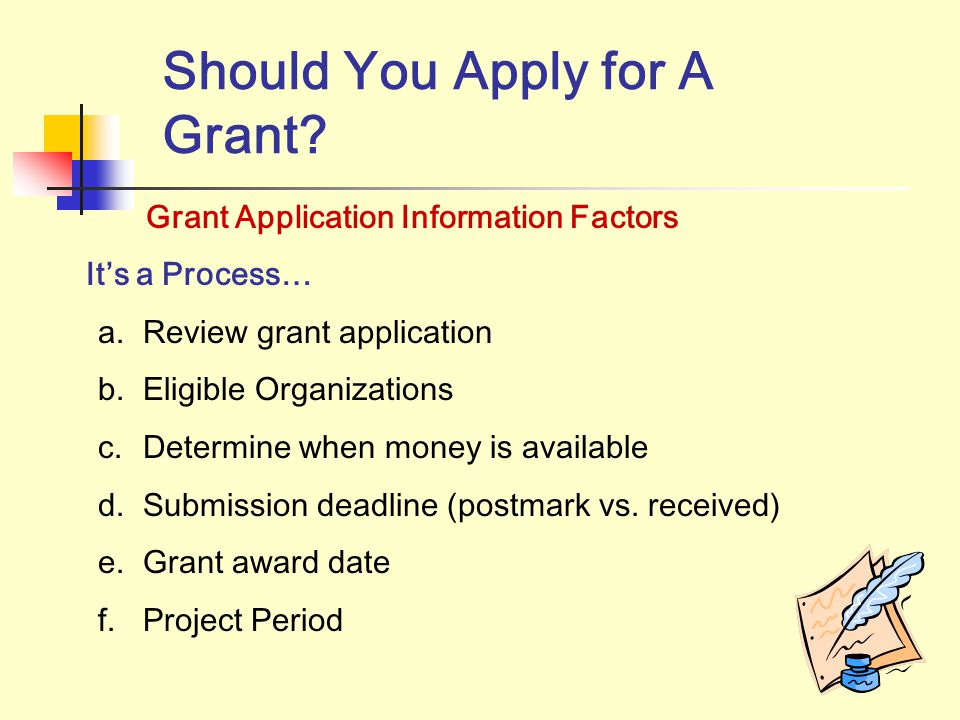 Should You Apply for A Grant