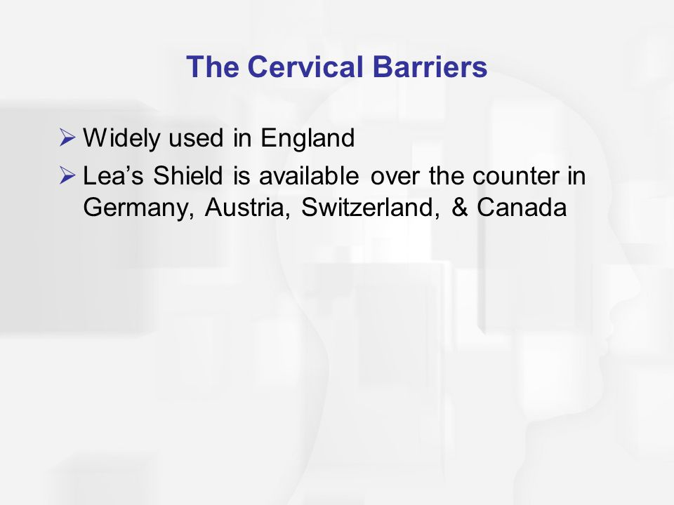 The Cervical Barriers Widely used in England
