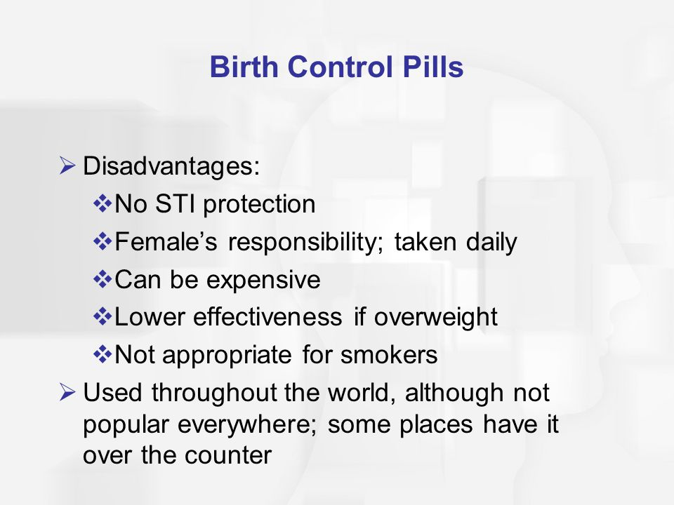 Birth Control Pills Disadvantages: No STI protection