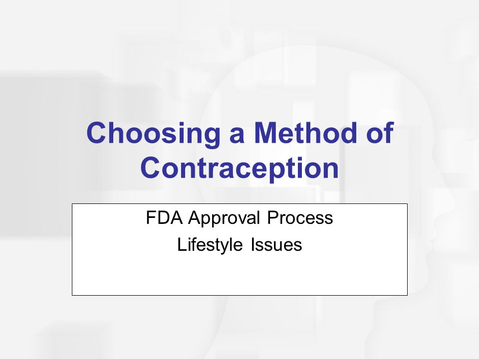 Choosing a Method of Contraception