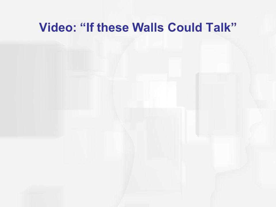 Video: If these Walls Could Talk
