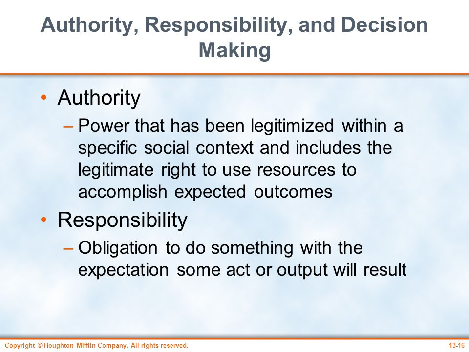 Authority, Responsibility, and Decision Making