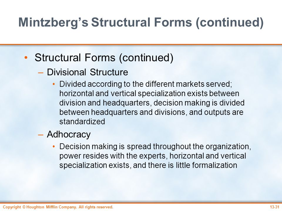 Mintzberg's Structural Forms (continued)