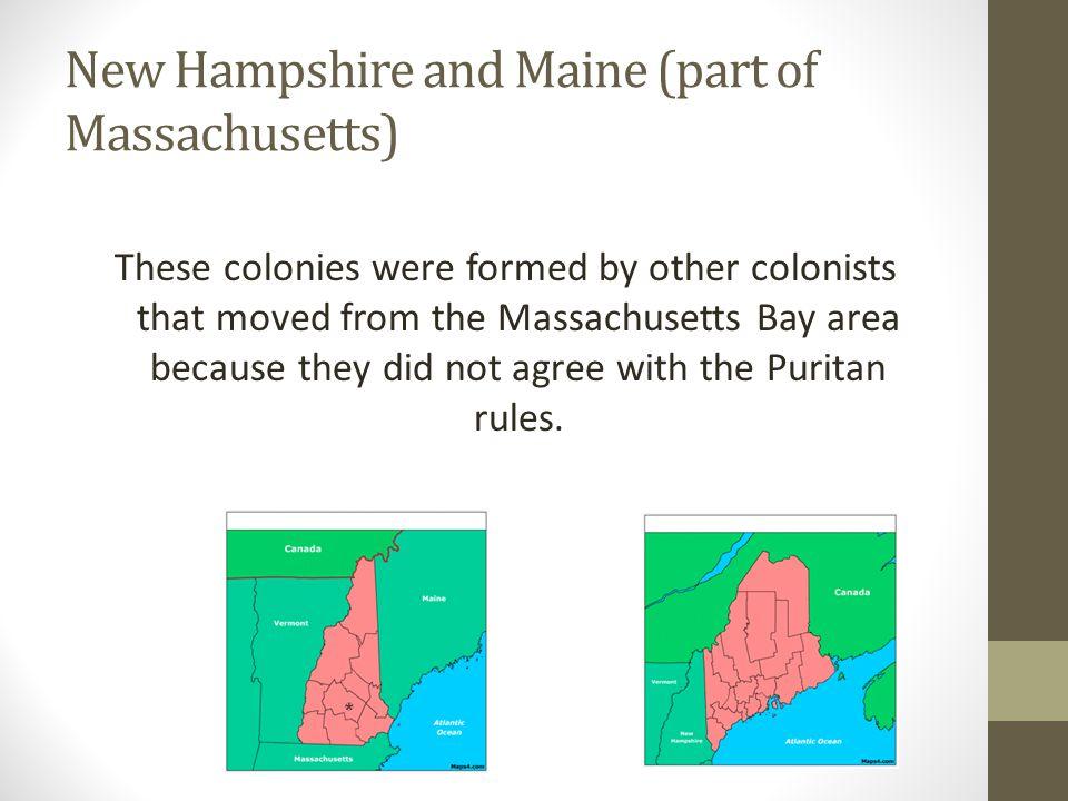 New Hampshire and Maine (part of Massachusetts)