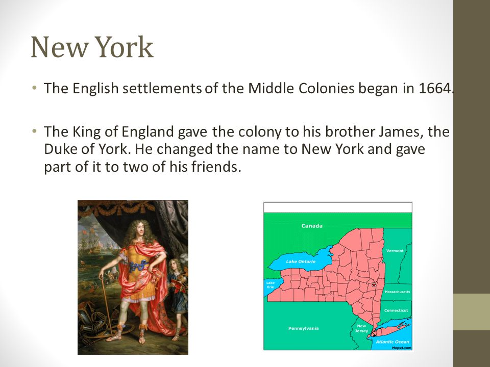 New York The English settlements of the Middle Colonies began in 1664.