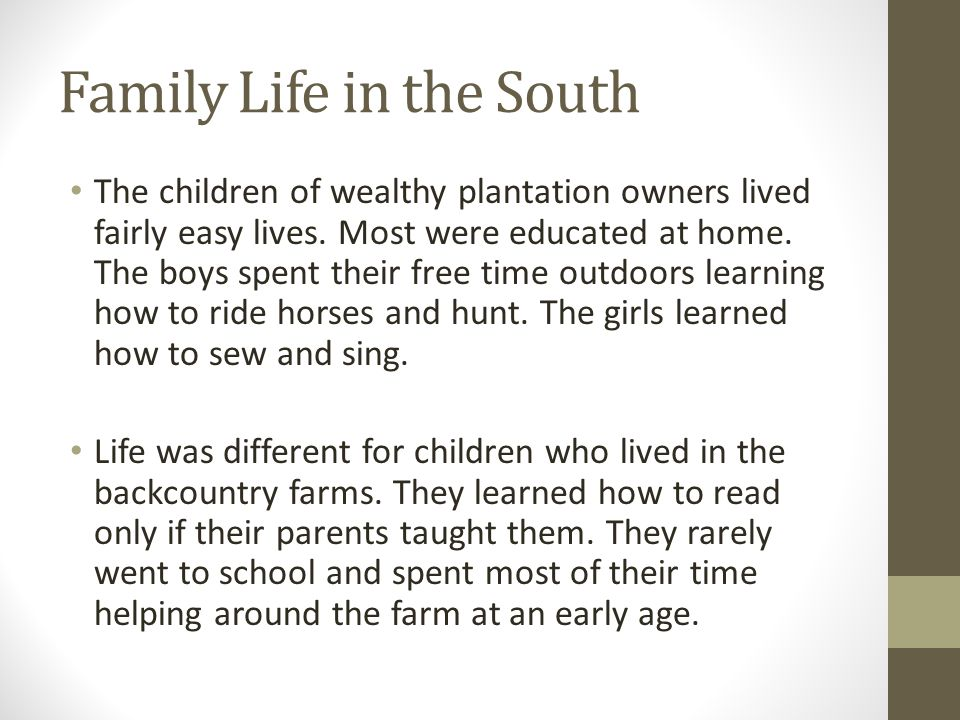 Family Life in the South