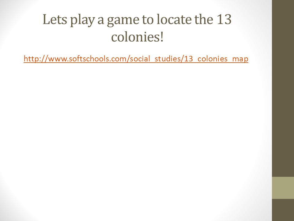 Lets play a game to locate the 13 colonies!