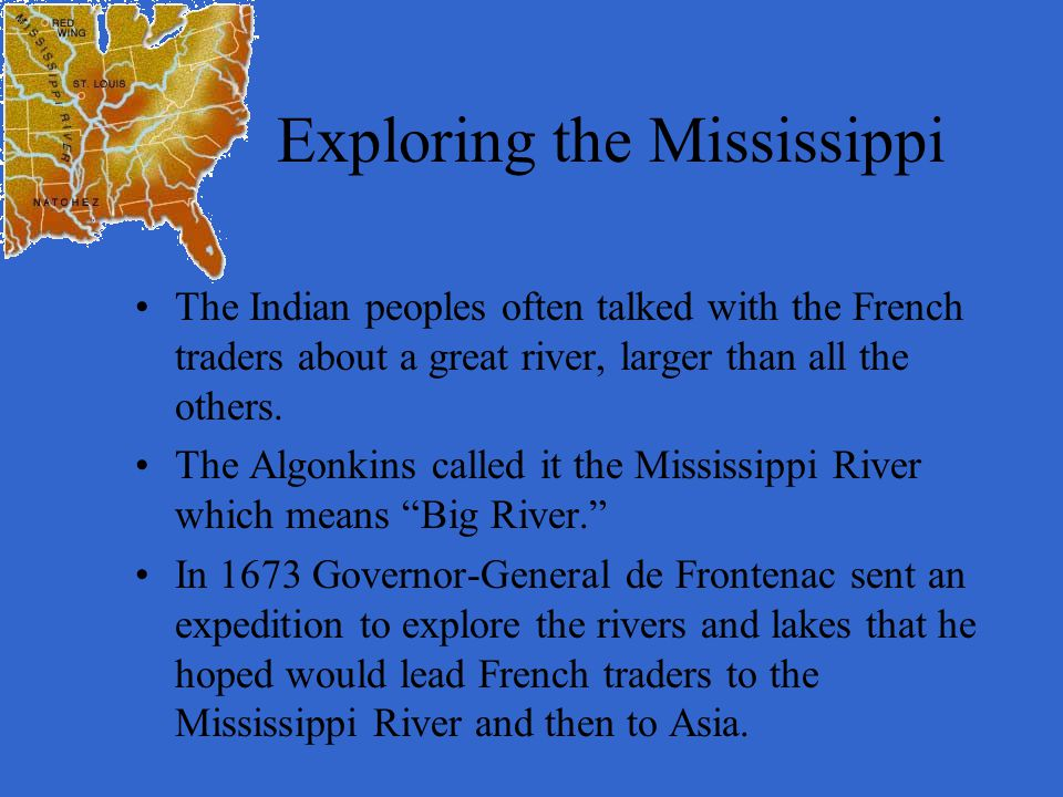 Exploring the Mississippi