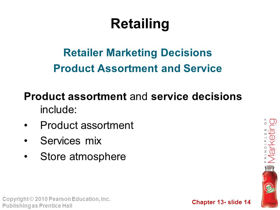 Retailer Marketing Decisions Product Assortment and Service