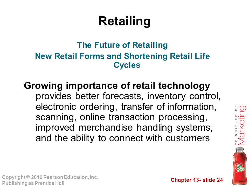 Retailing The Future of Retailing. New Retail Forms and Shortening Retail Life Cycles.