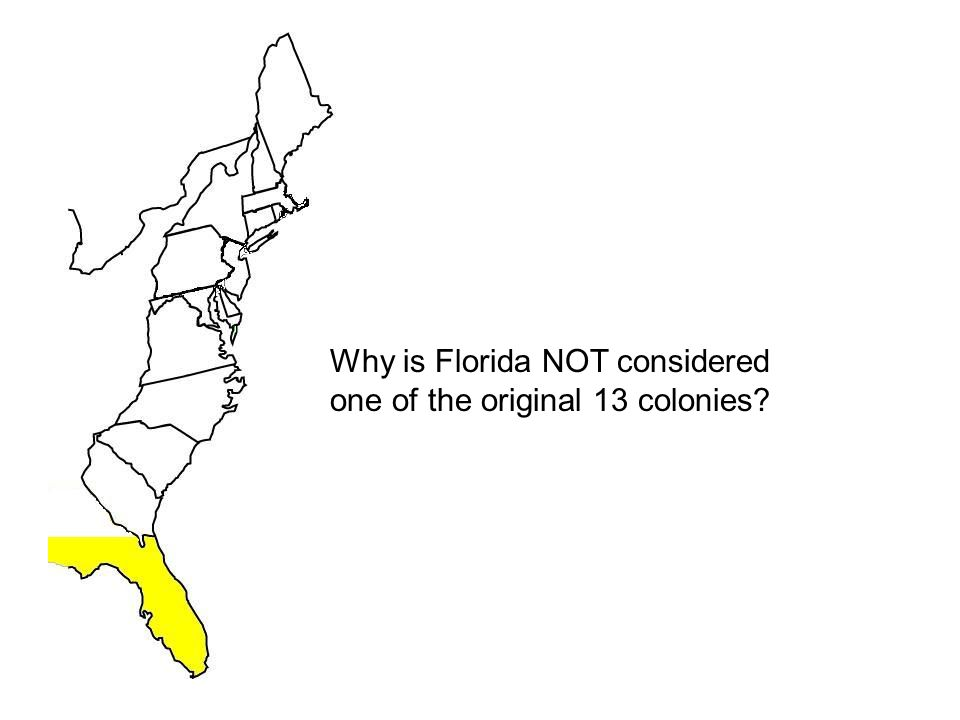 Why is Florida NOT considered