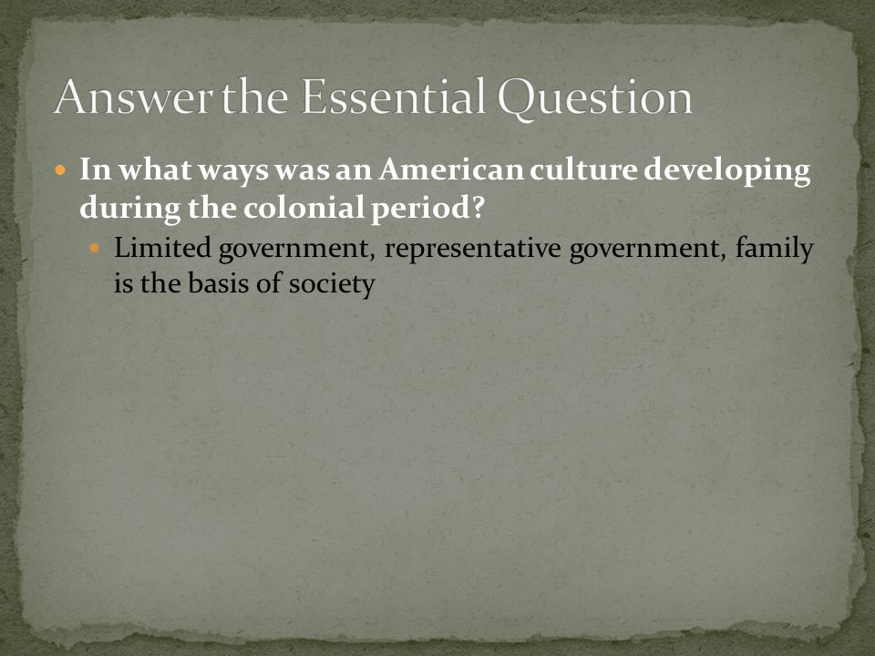 Answer the Essential Question