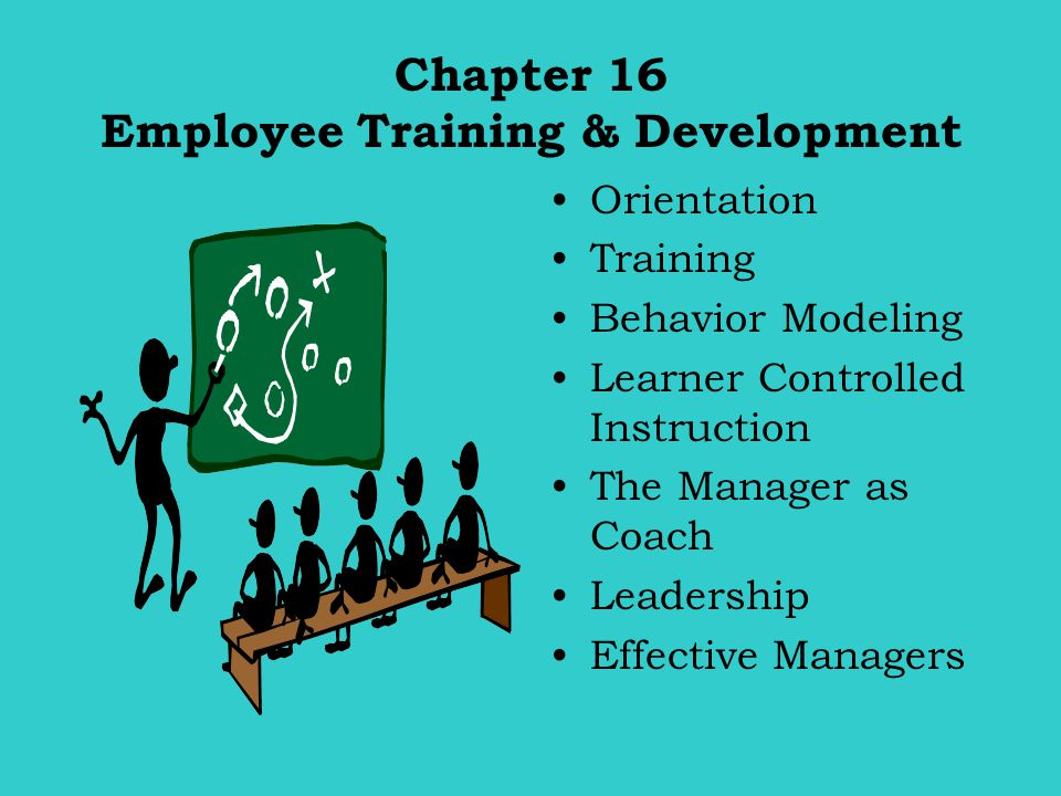 Chapter 16 Employee Training & Development