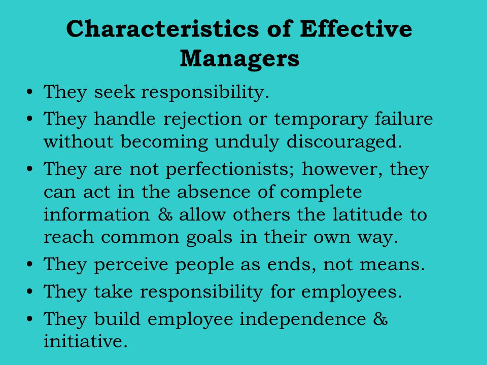 Characteristics of Effective Managers
