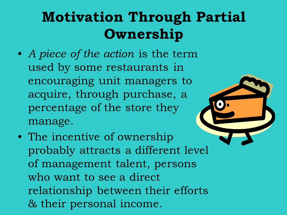 Motivation Through Partial Ownership