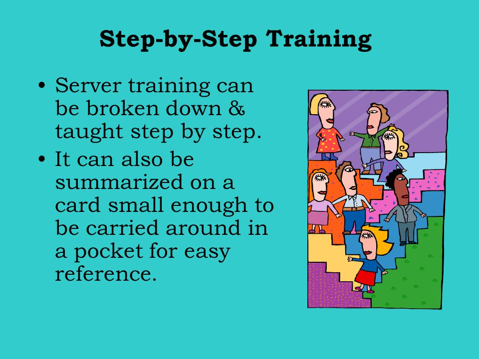Step-by-Step Training